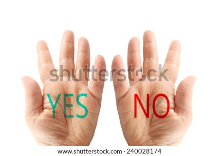 Hands with the words, yes and no, isolated