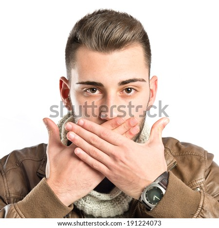 Handsome man with her mouth closed by his hands
