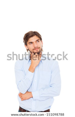 Handsome young business man serious think look up to empty copy space, businessman ponder, idea, hold hand finger on chin wear blue shirt isolated over white background