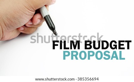"Handwriting of word that related to business "" film budget proposal proposal """