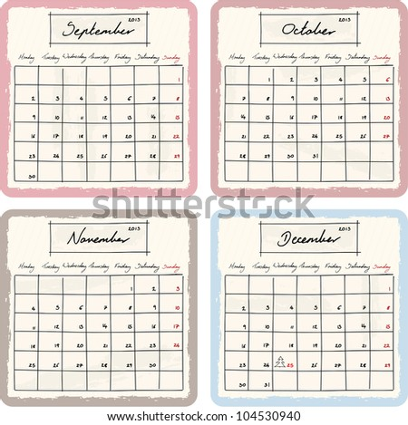 Handwritten 2013 Calendar with grunge Elements. Months September, October, November and December. Raster Version.