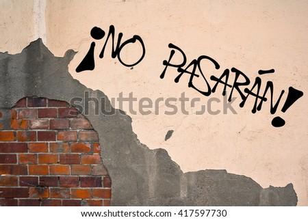 handwritten graffiti no pasaran they shall stock photo 417597730
