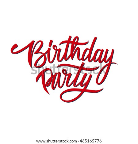 handwritten words birthday party stock illustration 465165776