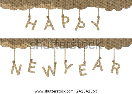 hanging happy new year words isolated on white design from burlap