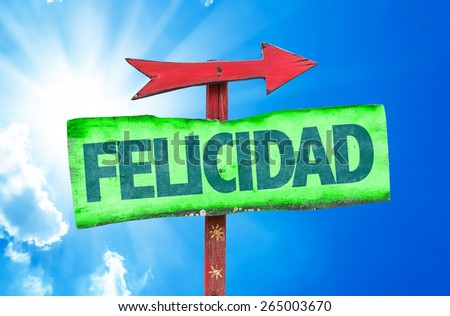 Happiness (in Spanish) sign with sky background - stock photo