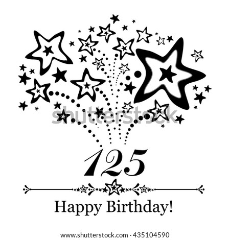 Happy birthday card. Celebration background with number hundred twenty five, firework and place for your text.  illustration