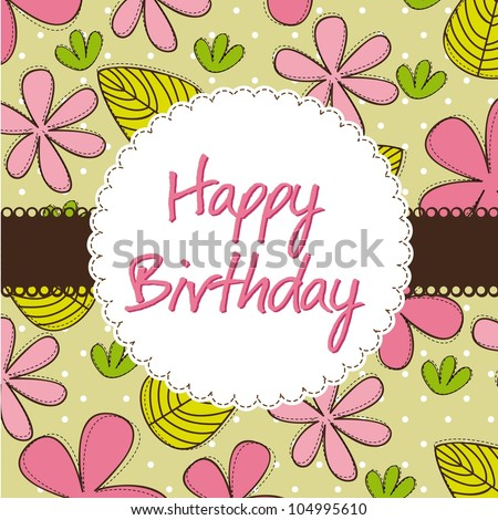 happy birthday card with cute flowers. - stock photo