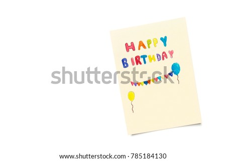 Happy birthday card kid handwriting isolated stock photo 785184130 happy birthday card with kid handwriting isolated on white background top view bookmarktalkfo Choice Image
