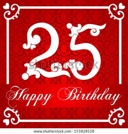 Happy birthday card with number twenty five. Raster illustration  - stock photo