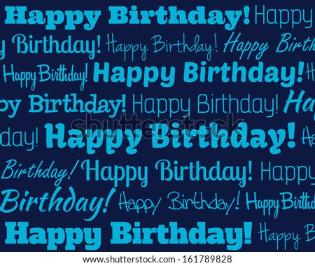 Happy Birthday - Grouped collection of different Happy Birthday text - stock photo