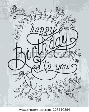 happy birthday hand lettering happy birthday script stock images royalty free images 22082 | stock photo happy birthday hand lettering handmade calligraphy 323110364
