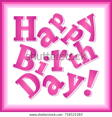 Happy Birthday Pink Greeting Card For Girls, Broken Print Text, Square  Format  Greeting Card Format