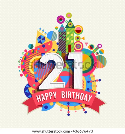 21st Birthday Images RoyaltyFree Images Vectors – 21 Birthday Greeting