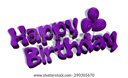 Happy birthday words isolated on white background - stock photo