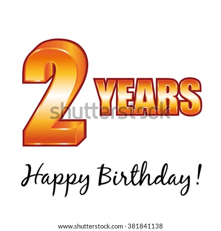Happy birthday. 2 years old greeting card. - stock photo