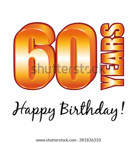 Happy birthday. 60 years old vector greeting card. - stock photo