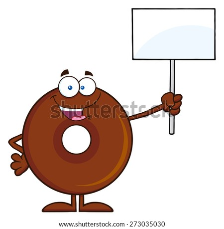 Happy Chocolate Donut Cartoon Character Holding Up A Blank Sign. Raster Illustration Isolated On White - stock photo