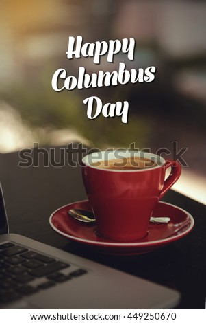 Happy Columbus Day. - stock photo