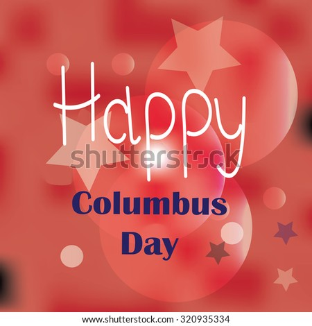 happy columbus day on abctract background