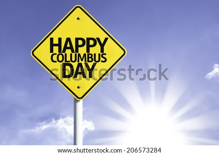 Happy Columbus Day road sign with sun background  - stock photo