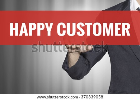 Happy Customer word on virtual screen touch by business man at red tab - stock photo