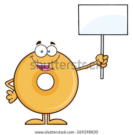Happy Donut Cartoon Character Holding Up A Blank Sign. Raster Illustration Isolated On White - stock photo