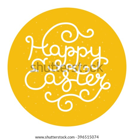 Happy easter card with holiday lettering. Easter label - stock photo