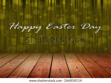Happy Easter Dau on gold stage curtain background and wood floor.