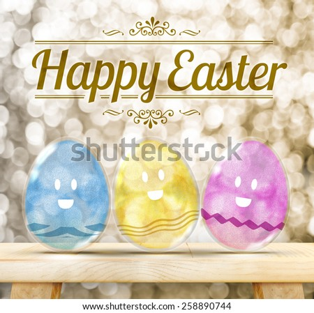 Happy Easter Day : Three Colorful Glitter transparency glass egg with smile face on wood table with golden sparkling background - stock photo