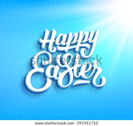 Happy Easter greeting card with hand lettering. Typographic backdrop with paper label design and light rays on blurred blue background - stock photo