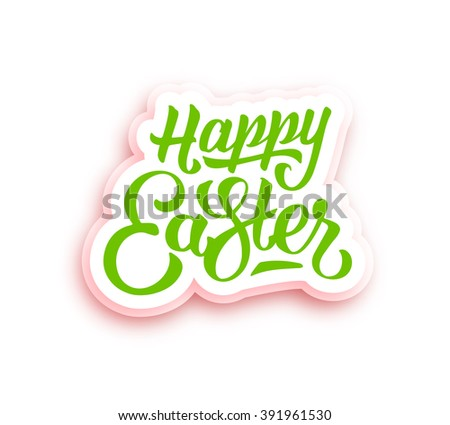 Happy Easter hand lettering on paper label. Greeting card with typographic text isolated on white background - stock photo