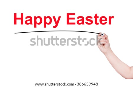 Happy easter word write on white background by woman hand holding highlighter pen