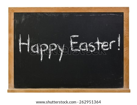 Happy Easter written in white chalk on a black chalkboard isolated on white - stock photo
