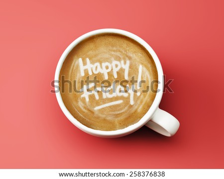 Happy Friday Coffee Cup Concept isolated on red background - stock photo