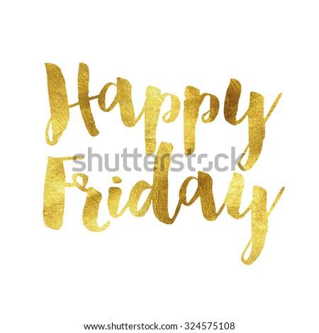 Happy Friday gold phrase - stock photo