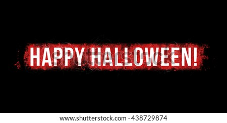 Happy halloween headline. Artistic illustration with red and paint-splatters and  scratches on black background and white, bold letters.