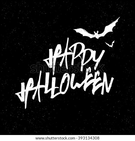 Happy Halloween Lettering. White letters on Black textured background. With bats silhouettes. Raster version. - stock photo