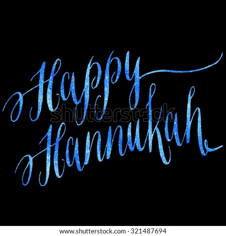 Happy Hannukah Chanukah Hanukkah Blue Faux Foil Metallic Glitter Quote Isolated - stock photo