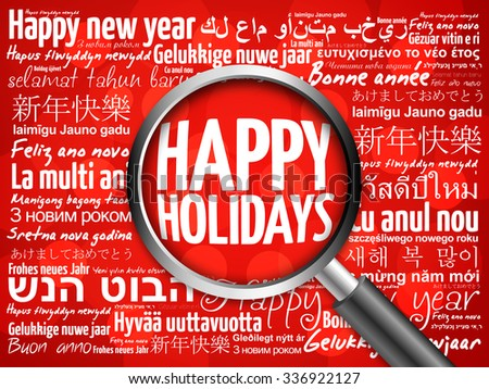 Happy Holidays, Happy New Year in different languages red background, celebration greeting card with magnifying glass