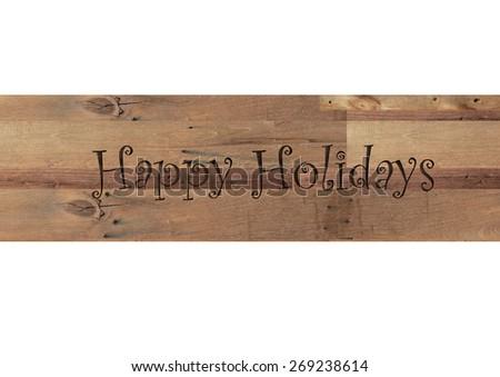 Happy Holidays word isolated on white background - stock photo