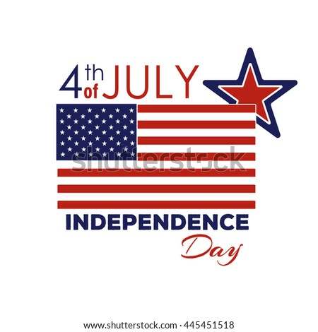 Happy Independence Day - Fourth of July - July 4th