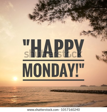 Happy monday greeting on morning nature stock photo safe to use happy monday greeting on morning nature background inspirational motivating quotes m4hsunfo