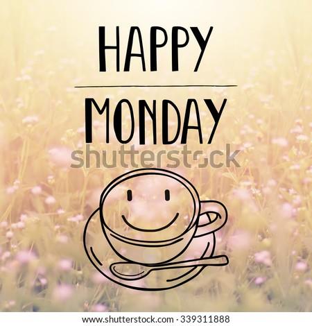 Monday Word Monday Morning ...