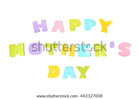 Happy mother day text on white background - isolated  - stock photo