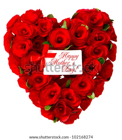 Happy Mother's Day! card concept. red heart of roses with white card for your text - stock photo