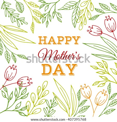 Happy mother's Day card. Greeting card with flowers and plants. Raster version - stock photo