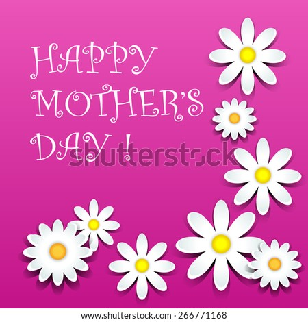 Happy mother's day, white daisies with shadows over pink - stock photo