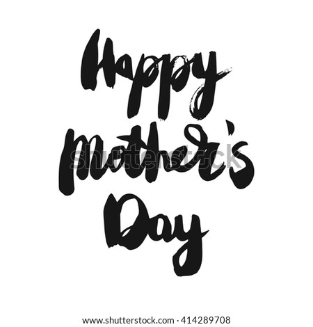 Happy Mothers Day Greeting Card. Black ink modern calligraphy isolated on white background. Handwritten inscription. - stock photo