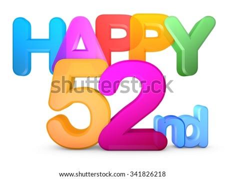 Happy 52nd Title in big letters - stock photo