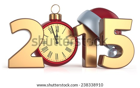 Happy New Year 2015 alarm clock Christmas ball decoration Santa hat Merry Xmas wintertime stylized souvenir. 3d render isolated on white background - stock photo